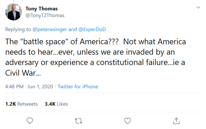 "Screenshot_2020-06-04 (1) Tony Thomas on Twitter peterwsinger EsperDoD The ""battle space"" of America Not what America needs[...]"